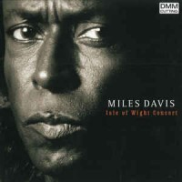 Miles Davis ‎– Isle Of Wight Concert