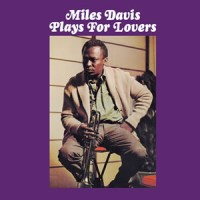 Miles Davis, Plays for Lovers