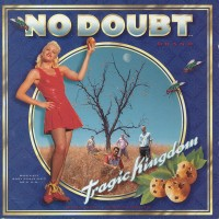 No Doubt – Tragic Kingdom