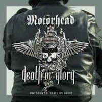 Motörhead ‎– Death Or Glory