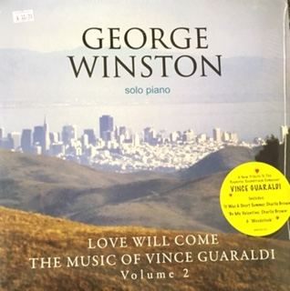 George Winston – Love Will Come The Music Of Vince Guaraldi Volume 2