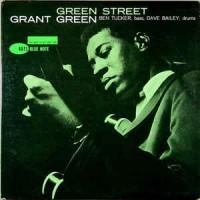 Grant Green – Green Street