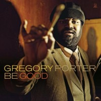 Gregory Porter – Be Good