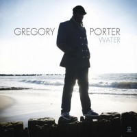 Gregory Porter – Water