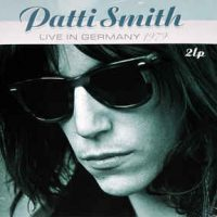 Patti Smith – Live In Germany 1979