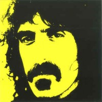 Frank Zappa ‎– Don't Eat The Yellow Snow : Down In De Dew