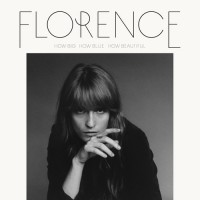Florence The Machine ‎– How Big How Blue How Beautiful