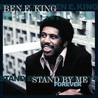 Ben E. King ‎– Stand By Me Forever