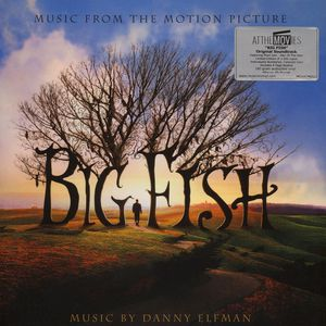 Danny elfman big fish music from the motion picture for Big fish musical soundtrack