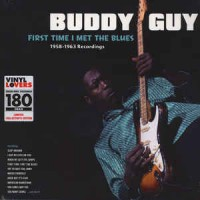 First Time I Met The Blues- 1958-1963 Recordings