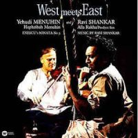 Yehudi Menuhin And Ravi Shankar ‎– West Meets East