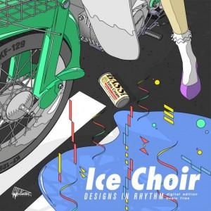 Ice Choir - Designs in Rhythms