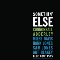 Cannonball Adderley – Somethin Else