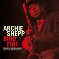 Archie Shepp - Bird Fire