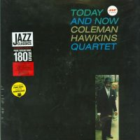 Coleman Hawkins - Today & Now