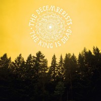 Decemberists - King Is Dead