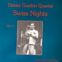 Dexter Gordon - Swiss Nights