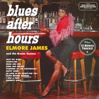 Elmore James And The Broom Dusters – Blues After Hours
