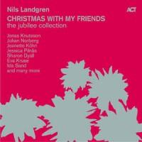 Nils Landgren - Christmas With My Friends
