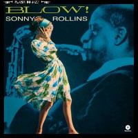 Sonny Rollins - Blow!