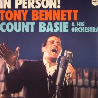 Tony Bennett With Count Basie And His Orchestra - In Person!