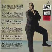 Wes Montgomery ‎– So Much Guitar!
