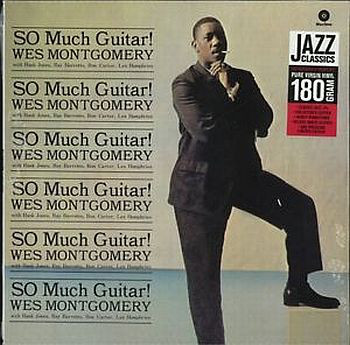 Wes Montgomery So Much Guitar
