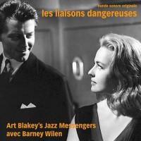 rt Blakeys Jazz Messengers Avec Barney Wilen - Les Liaisons Dangereuses