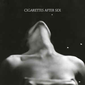 Cigarettes After Sex I