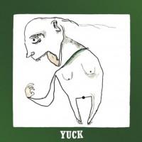 Yuck – Yuck