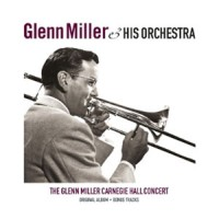 the glenn miller carnegie hall concert