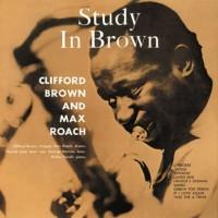 Clifford Brown And Max Roach – Study In Brown