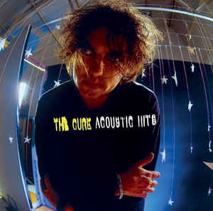 The Cure – Acoustic Hits