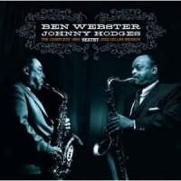Ben Webster - Johnny Hodges – The Complete 1960 Jazz Cellar Session