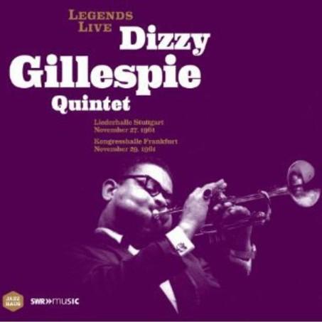 Dizzy Gillespie - Legends Live Dizzy Gillespie Quintet