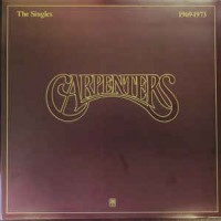 Carpenters ‎– The Singles 1969-1973