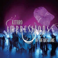 Kitaro ‎– Impressions Of The West Lake