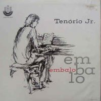 Tenório Jr. – Embalo