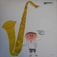 Dexter Gordon – Daddy Plays The Horn