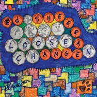 Ed Sheeran ‎– Loose Change