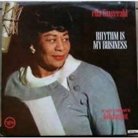 Ella Fitzgerald ‎– Rhythm Is My Business