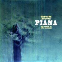 Gregory Rogove – Piana
