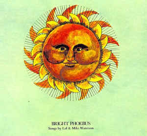 Lal Mike Waterson ‎– Bright Phoebus