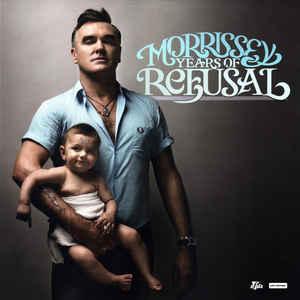 Morrissey – Years Of Refusal