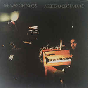The War On Drugs ‎– A Deeper Understanding