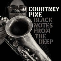 Courtney Pine ‎– Black Notes From The Deep