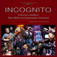 Incognito Live In London The 30th Anniversary Concert