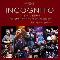 Incognito Live In London The 30th Anniversary Concert