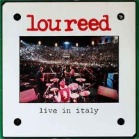 Lou Reed ‎– Live In Italy