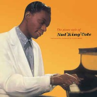 The Piano Style Of Nat 'King' Cole